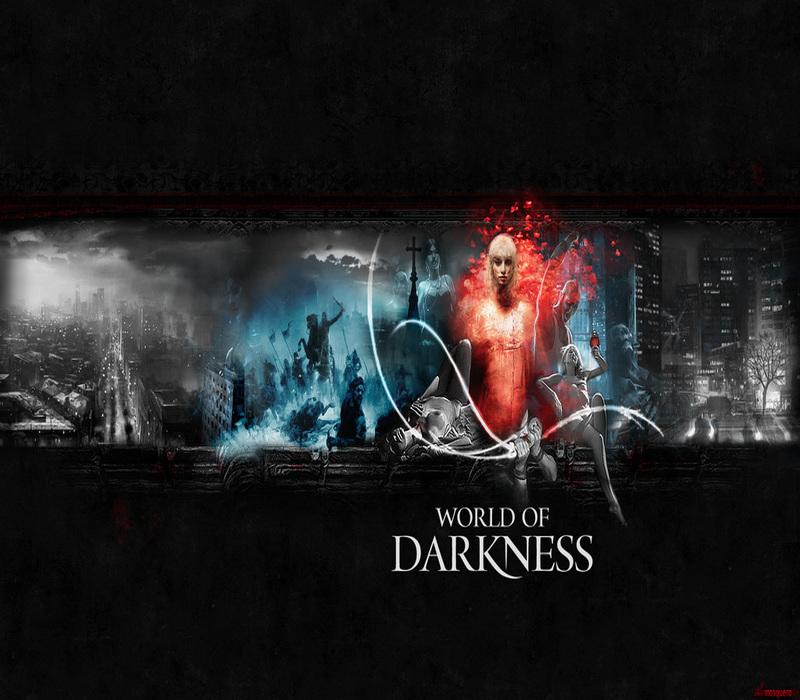 «World of Darkness»: Η σκοτεινή πλευρά της πραγματικότητας