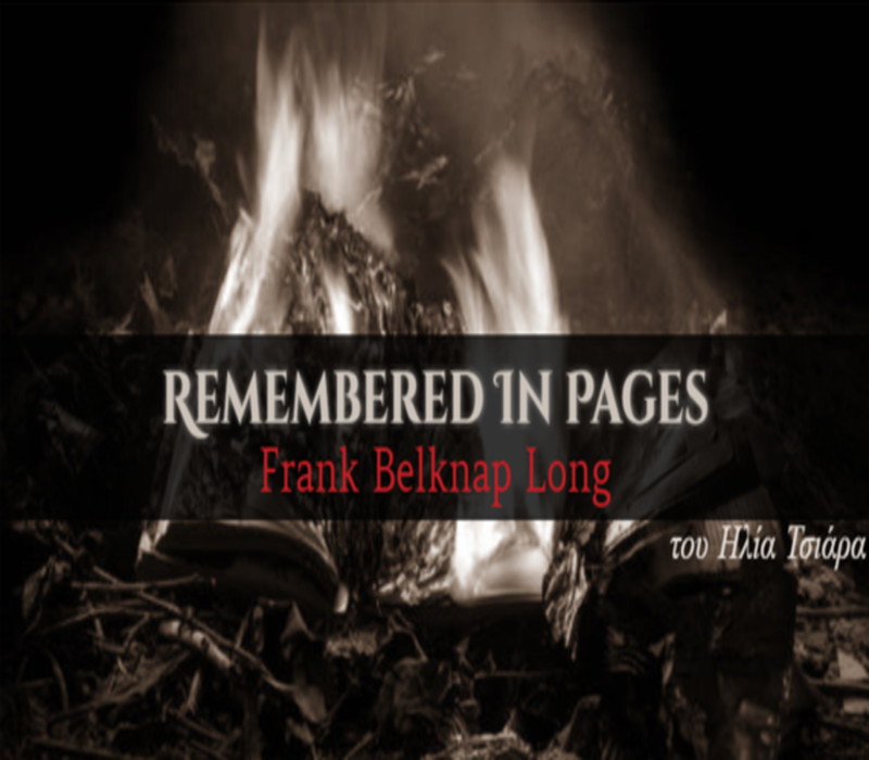 Frank Belknap Long: Ένας πραγματικός υπηρέτης του Κθούλου