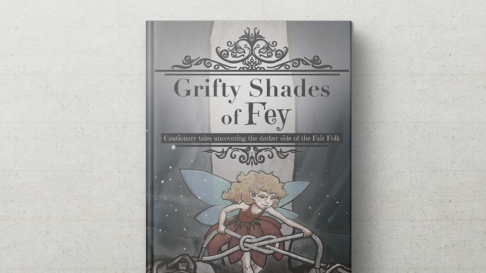 Call for Submissions: Grifty Shades of Fey Anthology